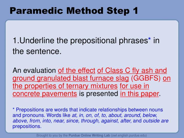 Paramedic Method Step 1