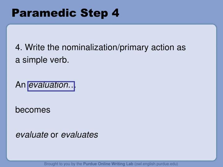 Paramedic Step 4