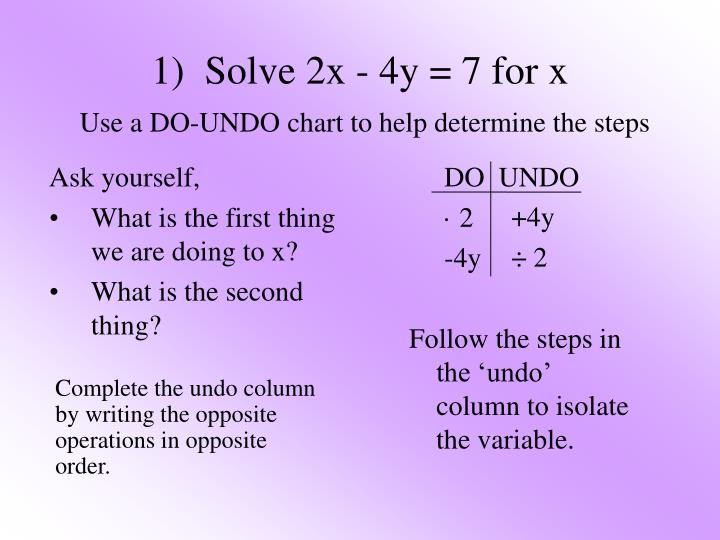1 solve 2x 4y 7 for x use a do undo chart to help determine the steps