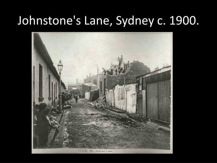 Johnstone's Lane, Sydney c. 1900.
