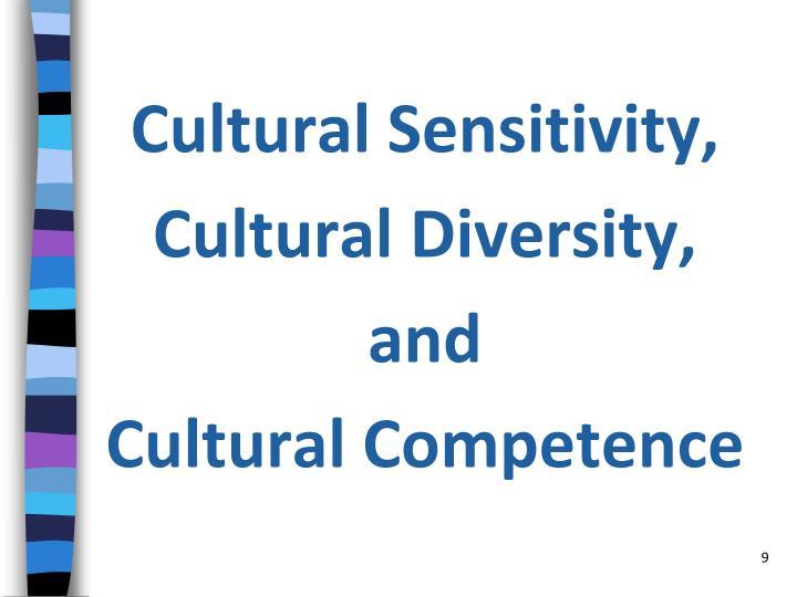Cultural Sensitivity,