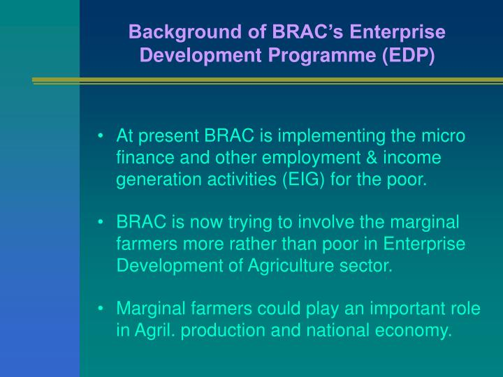 Background of BRAC's Enterprise Development Programme (EDP)