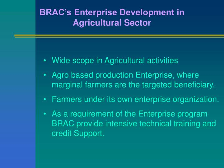 BRAC's Enterprise Development in Agricultural Sector