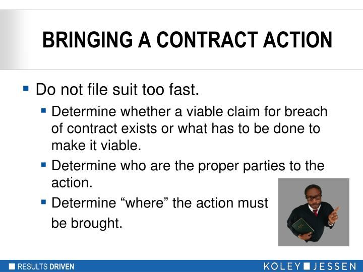 BRINGING A CONTRACT ACTION