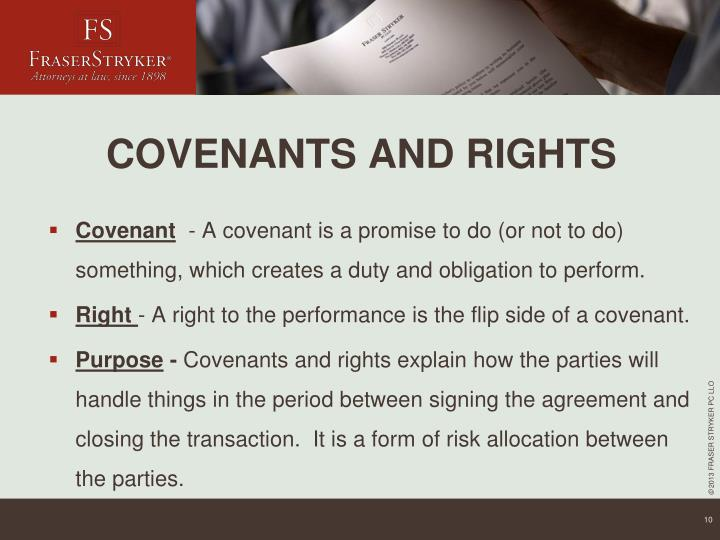 COVENANTS AND RIGHTS