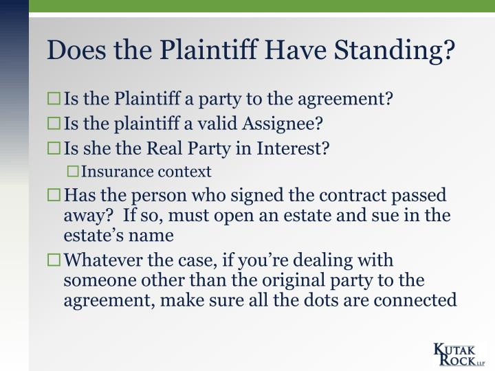 Does the Plaintiff Have Standing?