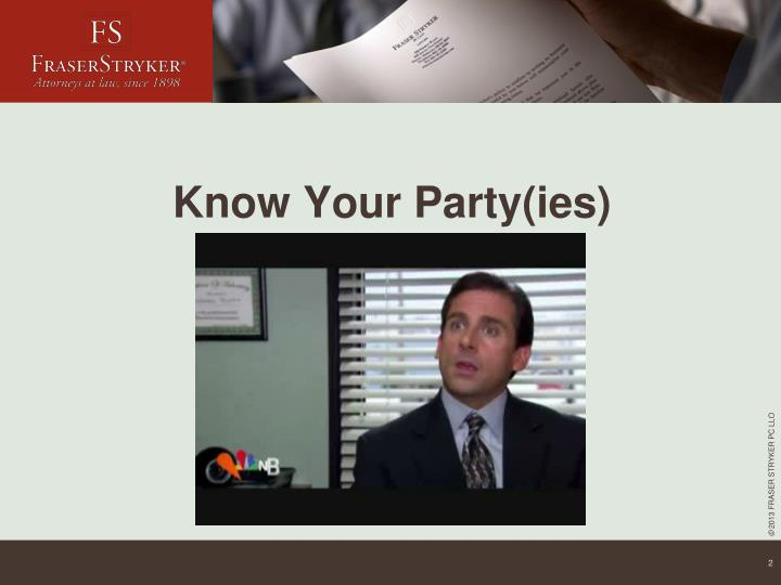 Know your party ies