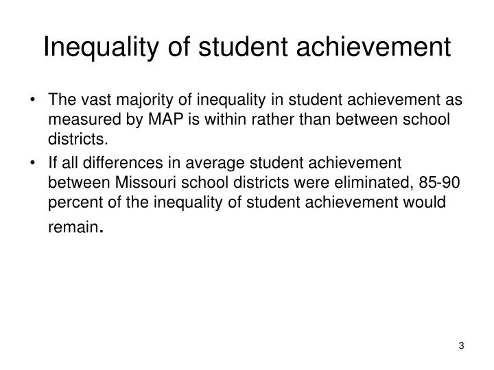 Inequality of student achievement