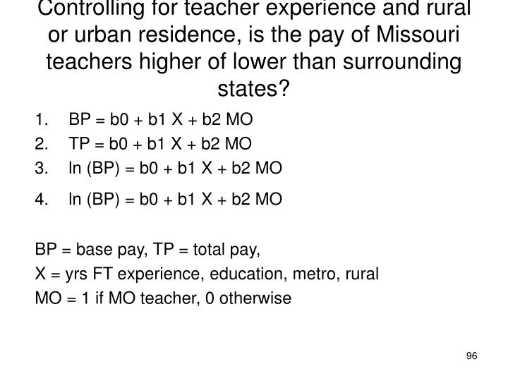 Controlling for teacher experience and rural or urban residence, is the pay of Missouri teachers higher of lower than surrounding states?