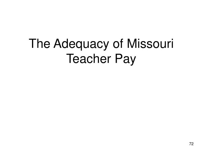 The Adequacy of Missouri Teacher Pay