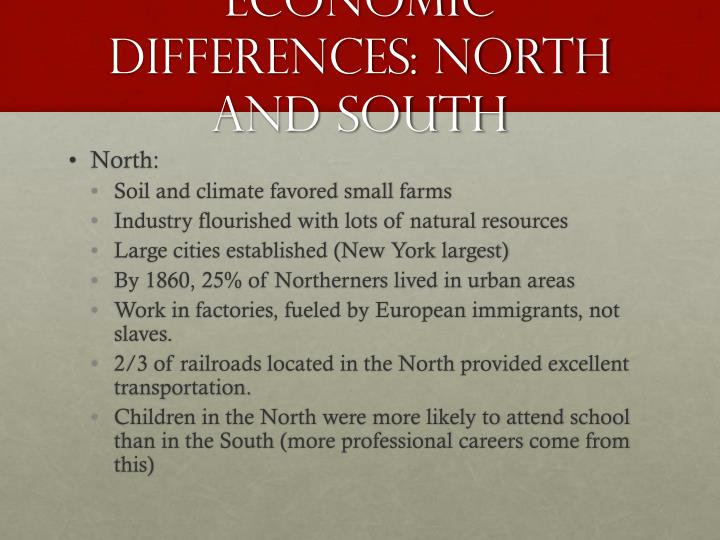 Economic Differences: North and South
