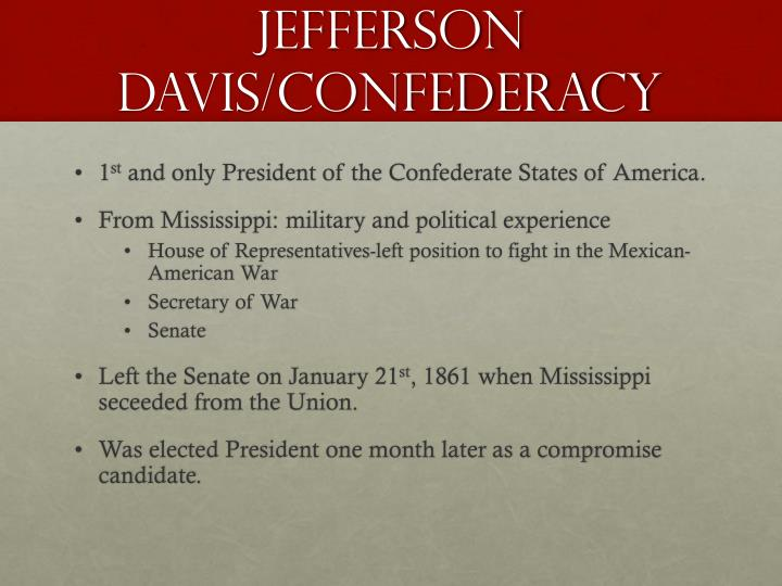 Jefferson Davis/Confederacy