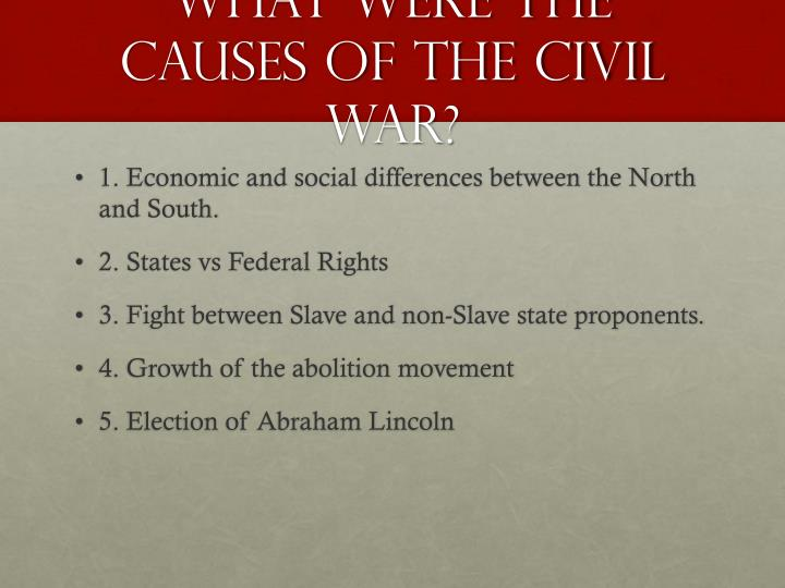 What were the Causes of the Civil War?