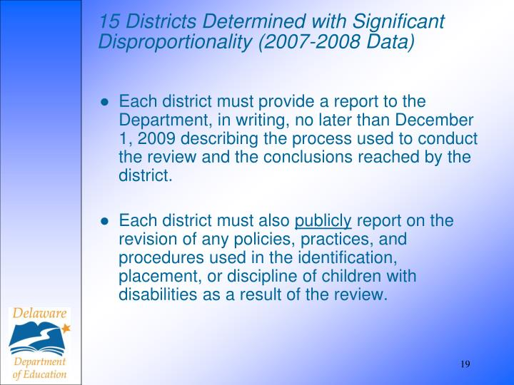 15 Districts Determined with Significant Disproportionality (2007-2008 Data)