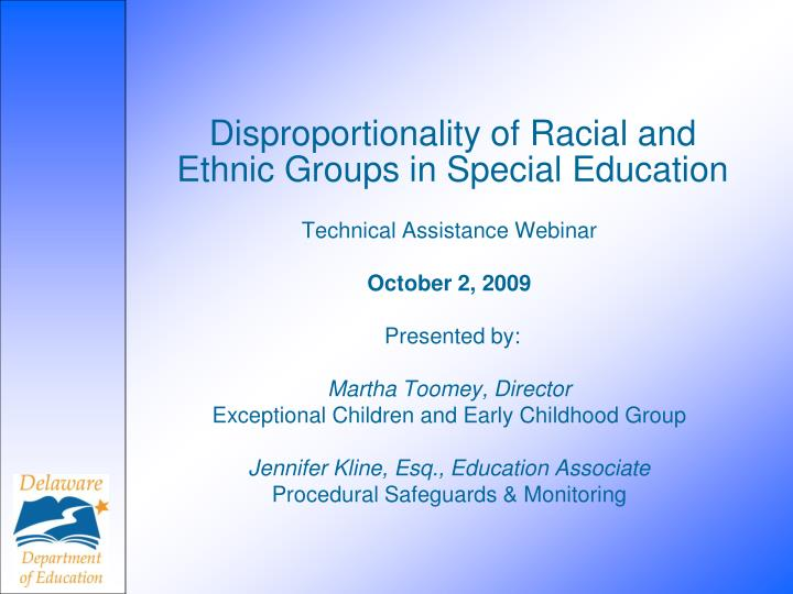 Disproportionality of racial and ethnic groups in special education