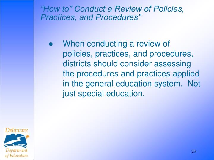 """""""How to"""" Conduct a Review of Policies, Practices, and Procedures"""""""