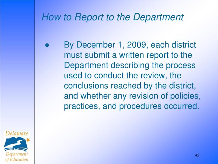 How to Report to the Department