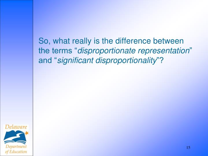 """So, what really is the difference between the terms """""""