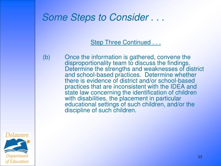 Some Steps to Consider . . .