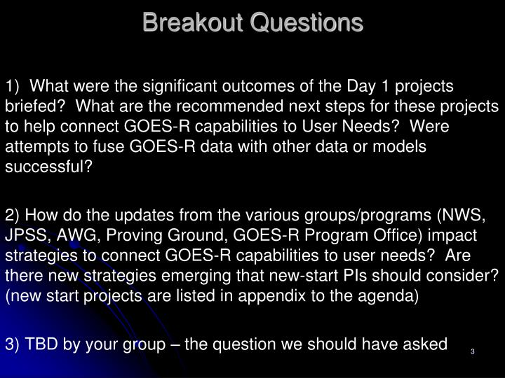Breakout Questions