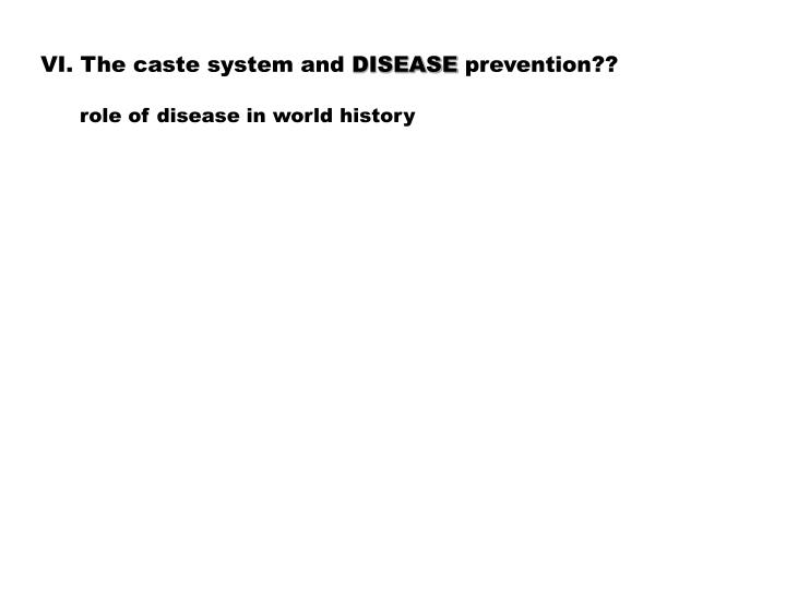 VI. The caste system and