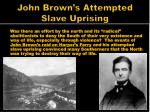 john brown s attempted slave uprising
