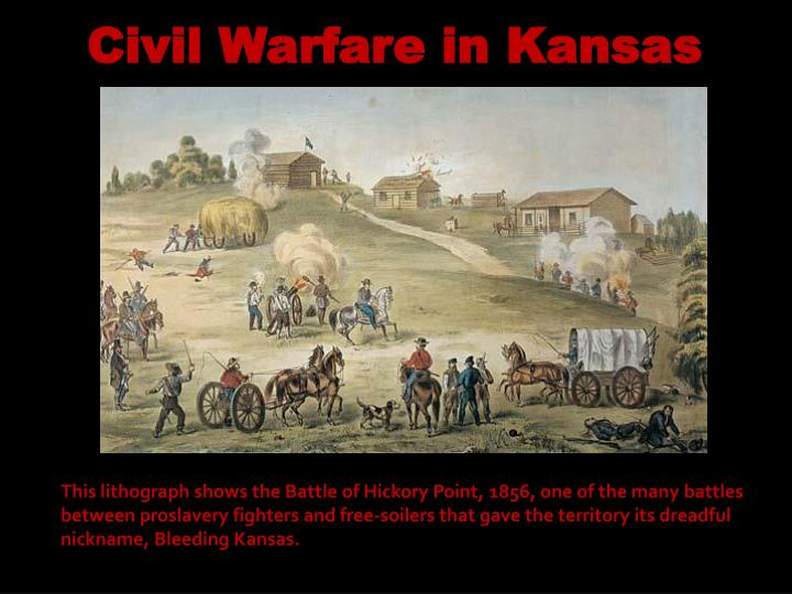 Civil Warfare in Kansas