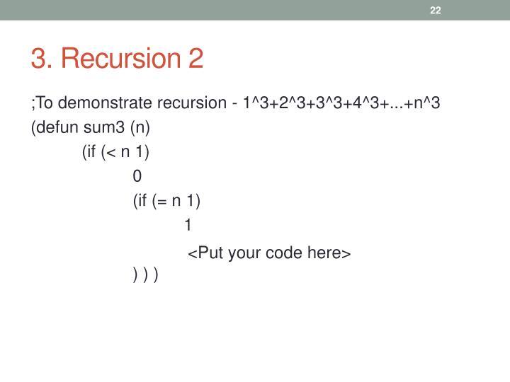 3. Recursion 2