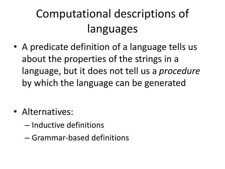 Computational descriptions of languages