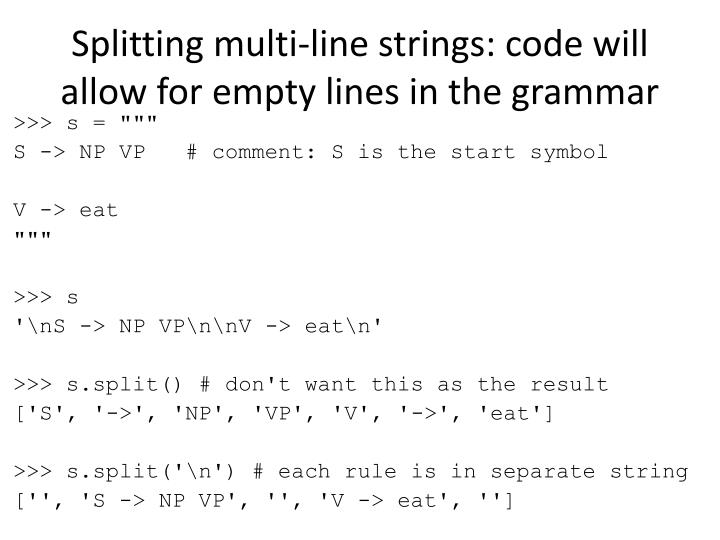 Splitting multi-line strings: code will allow for empty lines in the grammar