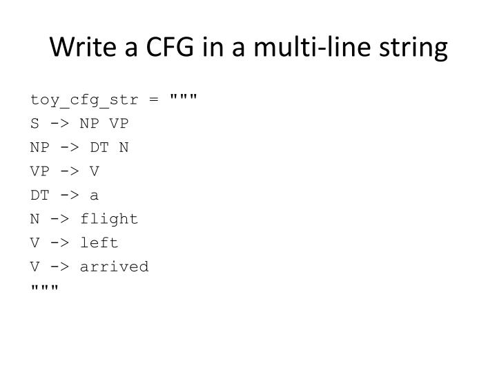 Write a CFG in a multi-line string