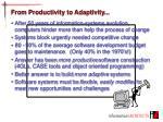 from productivity to adaptivity