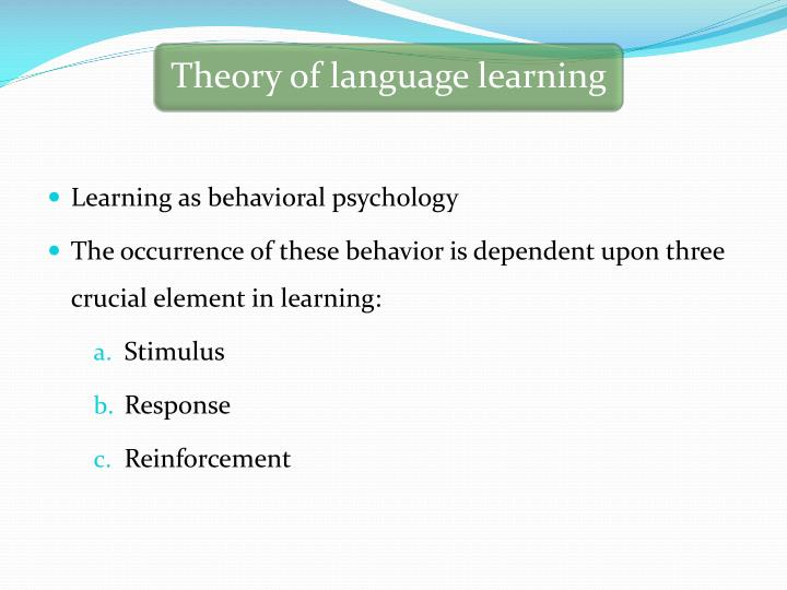 Learning as behavioral psychology