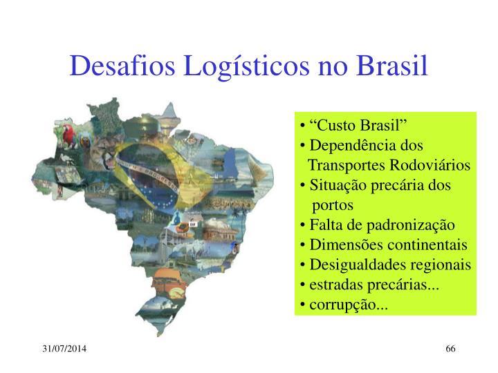 Desafios Logísticos no Brasil
