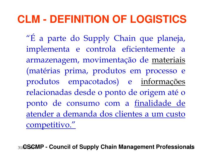 CLM - DEFINITION OF LOGISTICS
