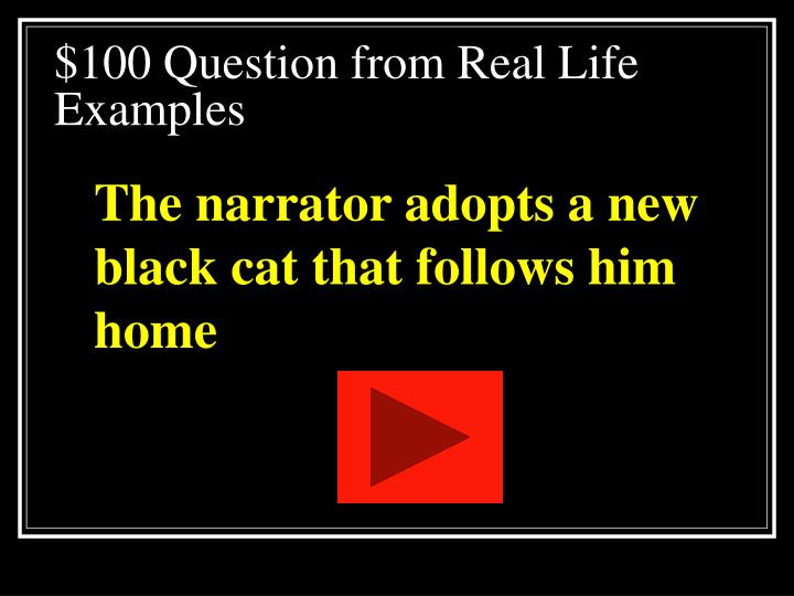 $100 Question from Real Life Examples