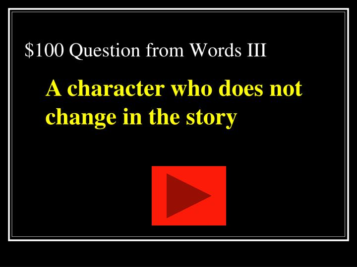$100 Question from Words III