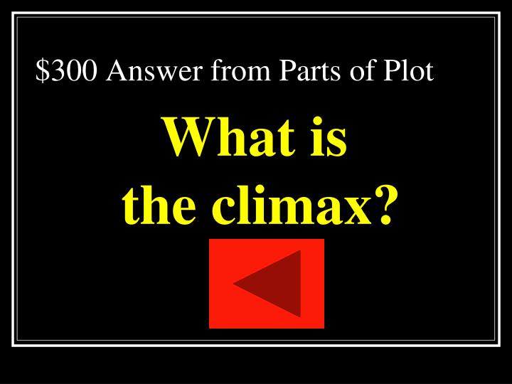 $300 Answer from Parts of Plot