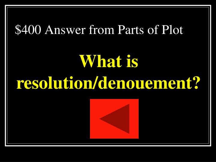 $400 Answer from Parts of Plot