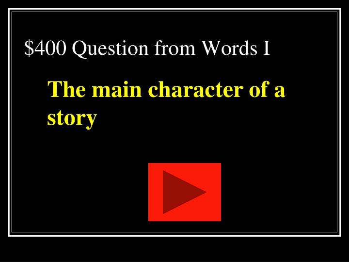 $400 Question from Words I