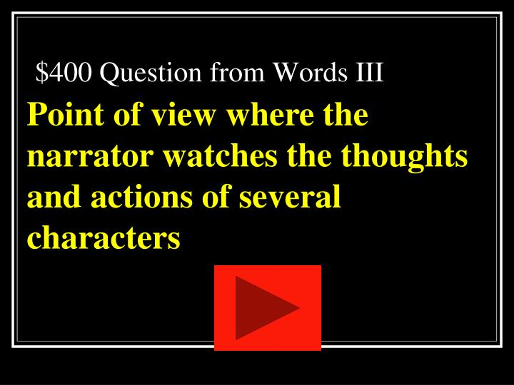 $400 Question from Words III