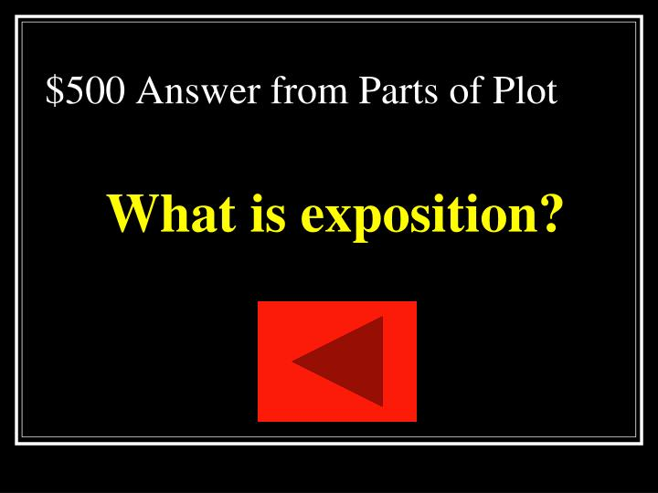 $500 Answer from Parts of Plot