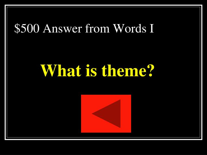 $500 Answer from Words I