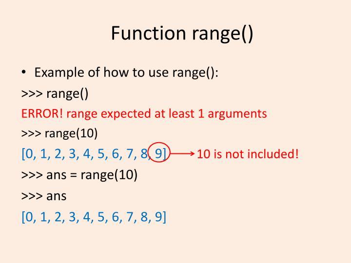 Function range()