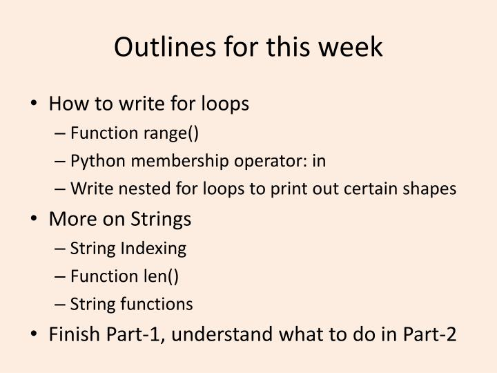 Outlines for this week
