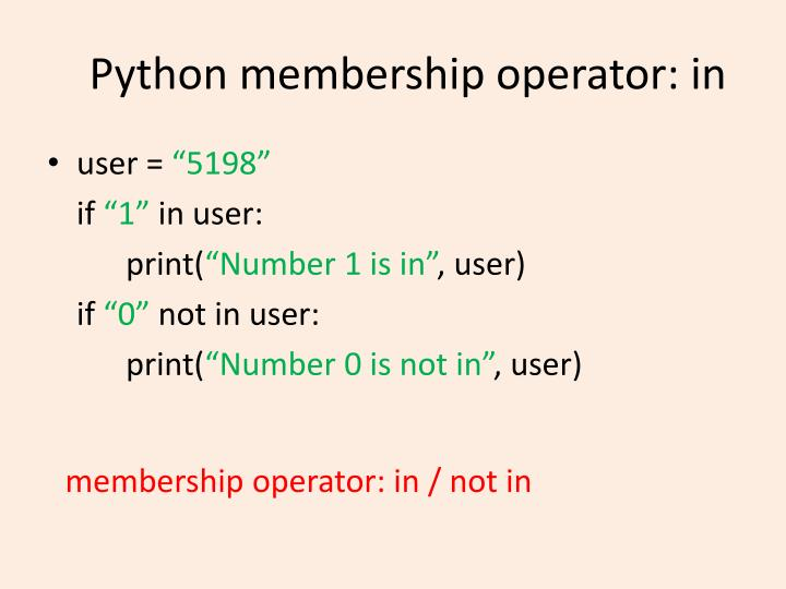 Python membership operator: in