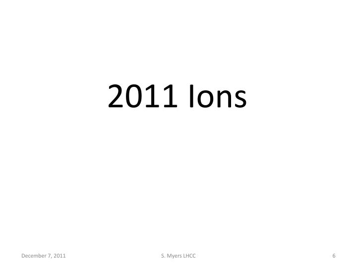 2011 Ions