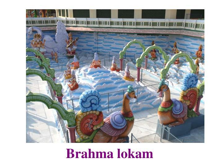 Brahma lokam