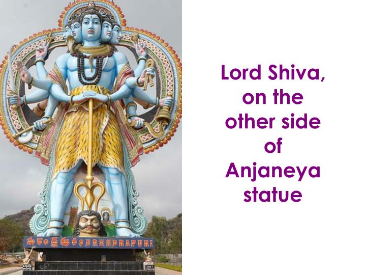 Lord Shiva, on the other side of Anjaneya statue