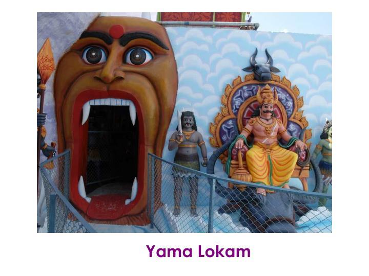 Yama Lokam